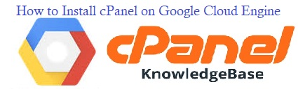 Install cPanel on Google Cloud